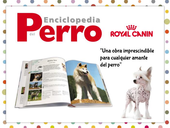 Ahora la enciclopedia del perro de Royal Canin puede ser tuya.